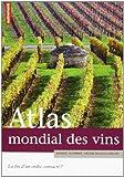 Atlas mondial des vins - La fin d'un ordre consacré ?