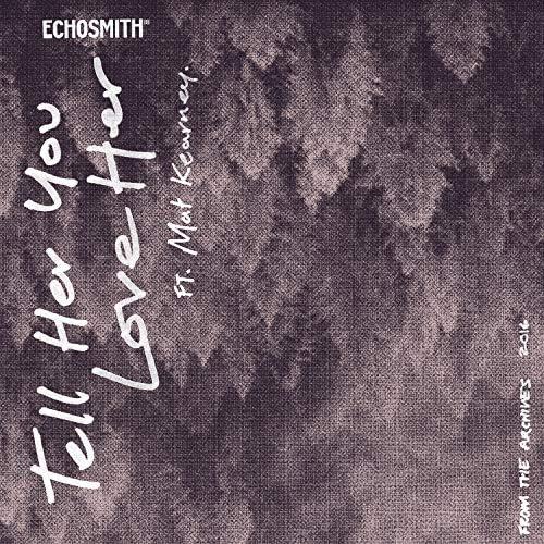 Echosmith feat. Mat Kearney