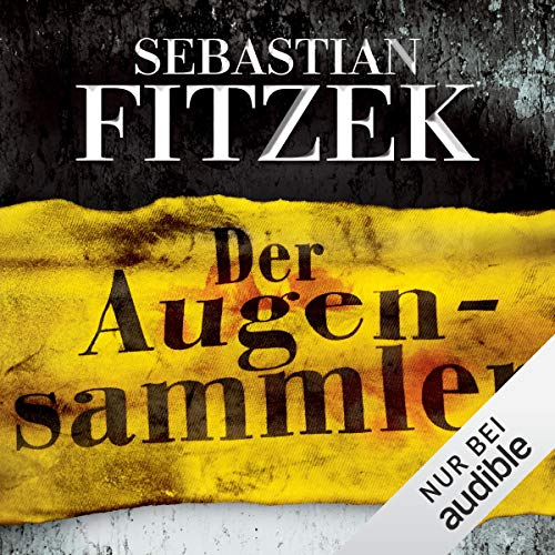 Der Augensammler Audiobook By Sebastian Fitzek cover art