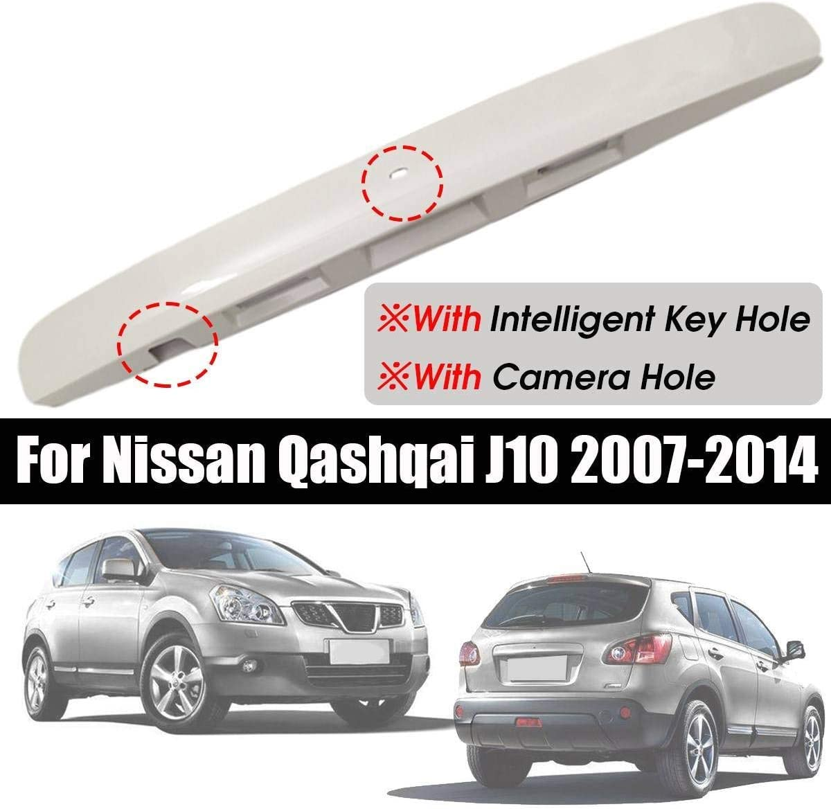 DONGNIE 3Types Painted White Tailgate Boot Lid Handle With//Without I-key/&Camera Hole For Nissan Qashqai J10 2007~2014 Plastic Trim Cover Color : 1
