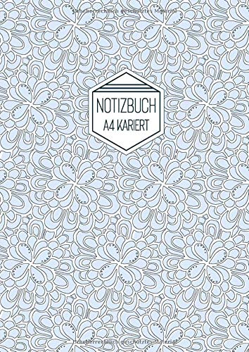 Notizbuch A4 Kariert: Softcover Hellblau Weiß Florales Muster