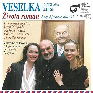 Života Román (Josef Vejvoda Oslavil 60!)