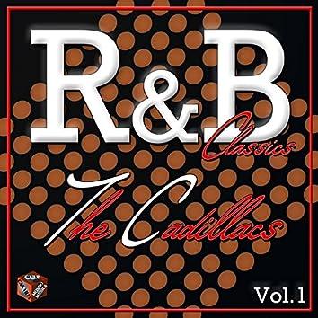 Classics R&B, The Cadillacs, Vol. 1