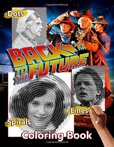 Back To The Future Trilogy Coloring Book,  Dots, Lines and Spirals
