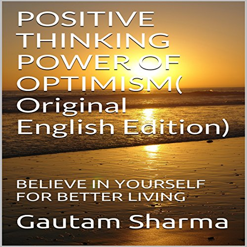 Positive Thinking, Power of Optimism audiobook cover art