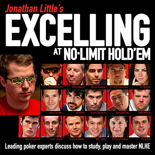 Jonathan Little's Excelling at No-Limit Hold'em audiobook cover art