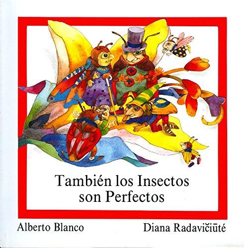 Tambien los insectos son perfectos/ Insects are Also Perfect (Reloj de versos/ Verses Clock)