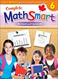 Complete MathSmart 6 (Revised & Updated): Canadian Curriculum Math Workbook for Grade 6