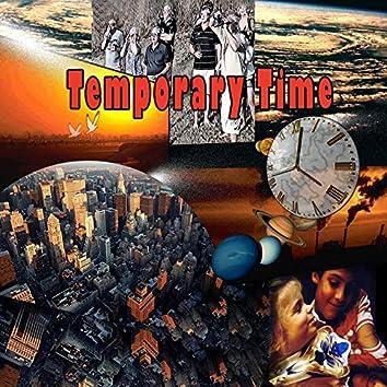 Temporary Time
