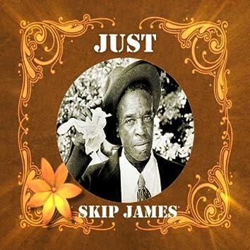 Just Skip James