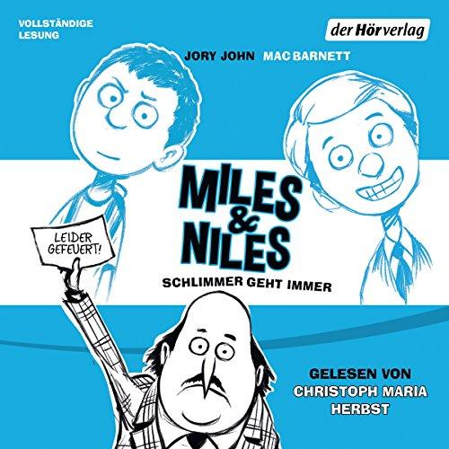 Schlimmer geht immer     Miles & Niles 2              Autor:                                                                                                                                 Jory John,                                                                                        Mac Barnett                               Sprecher:                                                                                                                                 Christoph Maria Herbst                      Spieldauer: 3 Std. und 42 Min.     147 Bewertungen     Gesamt 4,7