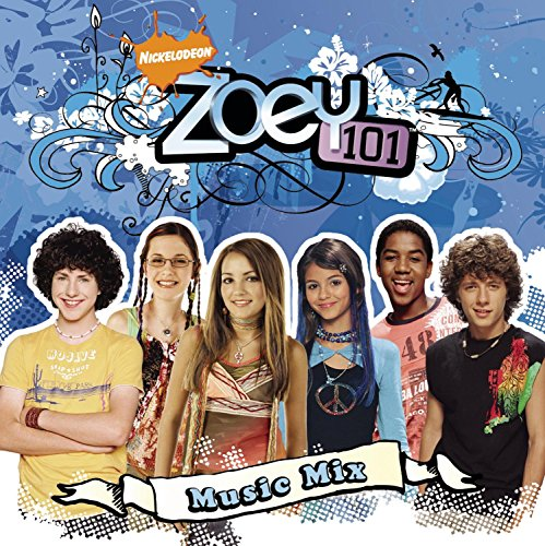 Zoey 101 Music Mix