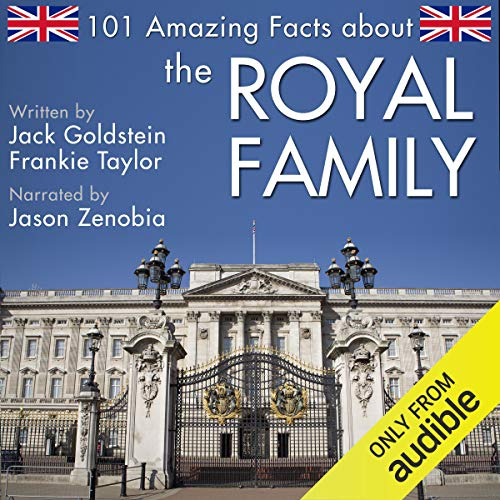 101 Amazing Facts About the Royal Family cover art