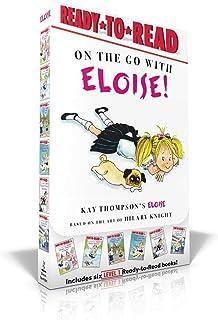 On the Go with Eloise!: Eloise Throws a Party!; Eloise Skates!; Eloise Visits the Zoo; Eloise and the Dinosaurs; Eloise's ...