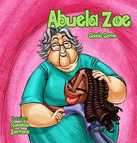 Abuela Zoe (Sara e sus amigos) (Spanish Edition)