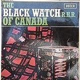 The Black Watch R.H.R. Of Canada EP - Regimental Band Of Black Watch Of Canada R.H.R. 7' 45