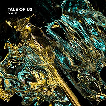 fabric 97: Tale of Us