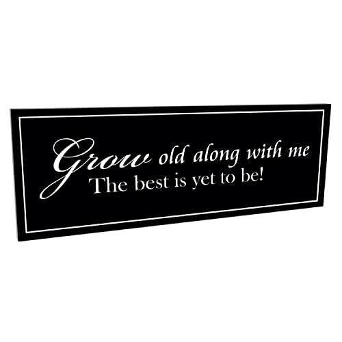 Grow old with me the best is yet to be vinyl wall decal quote extra large