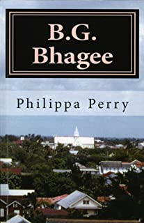 B.G. Bhagee: Memories of a Colonial Childhood (English Edition)