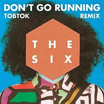 (Don't Go) Running (Tobtok Remix)