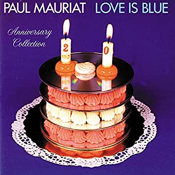 Love Is Blue (Anniversary Collection)