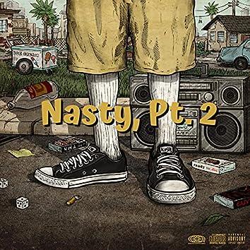 Nasty, Pt. 2