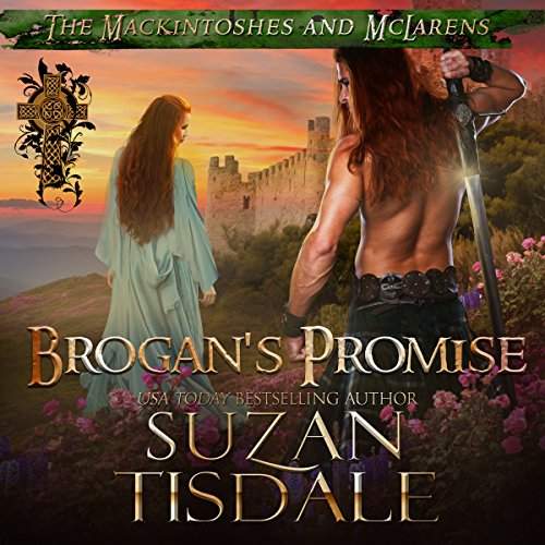 Brogan's Promise: Book Three of The Mackintoshes and McLarens                   By:                                                                                                                                 Suzan Tisdale                               Narrated by:                                                                                                                                 Brad Wills                      Length: 15 hrs and 19 mins     123 ratings     Overall 4.7
