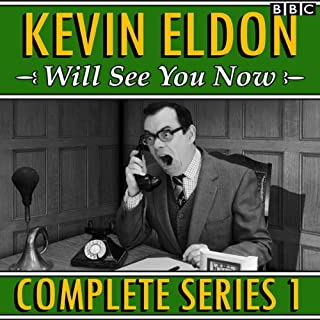 Kevin Eldon Will See You Now: The Complete Series 1                   By:                                                                                                                                 Kevin Eldon,                                                                                        Joel Morris,                                                                                        Jason Hazeley,                   and others                          Narrated by:                                                                                                                                 AudioGO Ltd,                                                                                        Kevin Eldon,                                                                                        Amelia Bullmore,                   and others                 Length: 1 hr and 49 mins     11 ratings     Overall 4.6