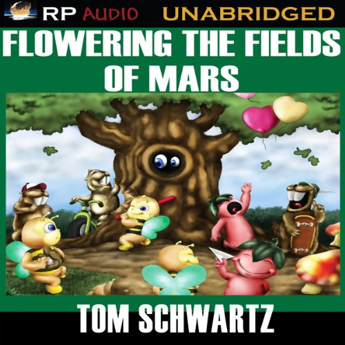 Flowering the Fields of Mars audiobook cover art
