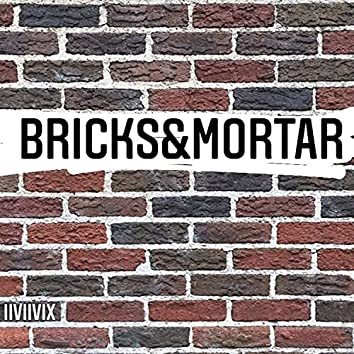 bricks&mortar
