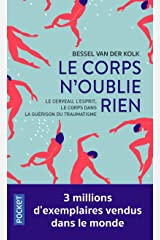Le corps n'oublie rien (Evol - dev't personnel) (French Edition) Pocket Book