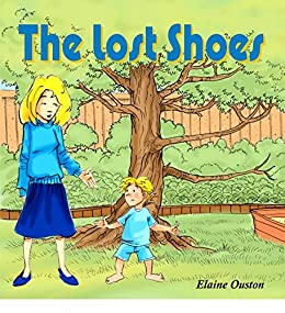 The Lost Shoes: for Boys by [Elaine Ouston]