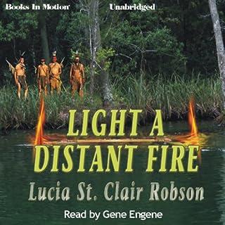 Light a Distant Fire audiobook cover art