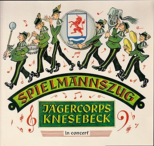 Spielmannszug Jägercorps Knesebeck in concert / Klapp-Bildhülle / Record Partner 1062 / Deutsche Pressung / 12 Zoll Vinyl Langspiel-Schallplatte /