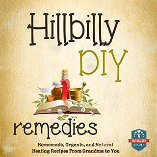 Hillbilly DIY Remedies audiobook cover art