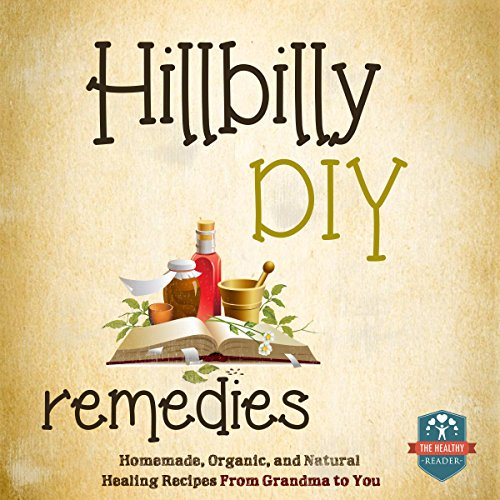 Hillbilly DIY Remedies audiobook cover art