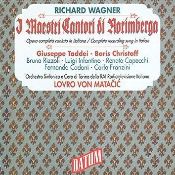 Wagner: Die Meistersinger von Nurnberg, WWV 96 (Sung in Italian)