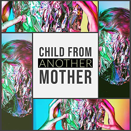 Child from Another Mother