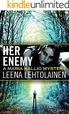 Her Enemy (Maria Kallio Book 2)