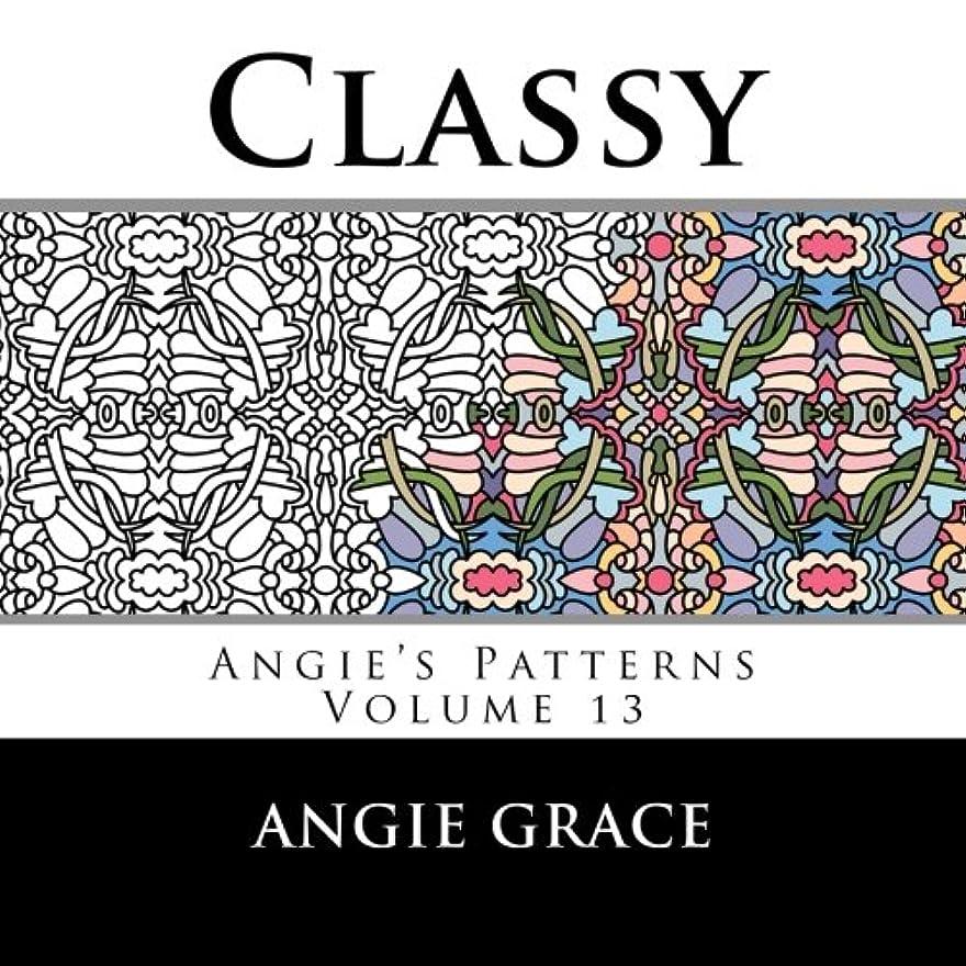 バレーボール癒す適切にClassy (Angie's Patterns Volume 13)