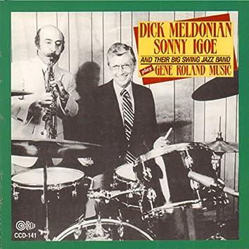 Dick Meldonian, Sonny Igoe and Their Big Swing Jazz Band Play Gene Roland Music