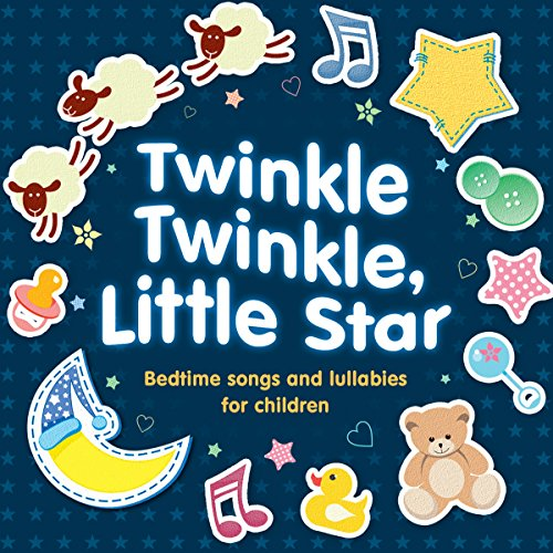 Twinkle Twinkle,Little Star:Bedtime Songs and Lullabies |  AudioGo Ltd