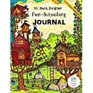 1st, 2nd & 3rd Grade Fun-Schooling Journal - Do-It-Yourself Homeschooling: Learning Activities for New & Struggling Readers (Home Learning guides) (Volume 4)