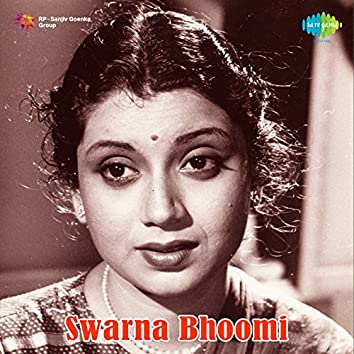 Swarna Bhoomi (Original Motion Picture Soundtrack)