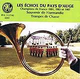 Les Echos Du Pays D'Auge, Souvenirs De Normandie, Trompes De Chasse [Import belge]