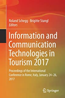 Information and Communication Technologies in Tourism 2017: Proceedings of the International Conference in Rome, Italy, Ja...