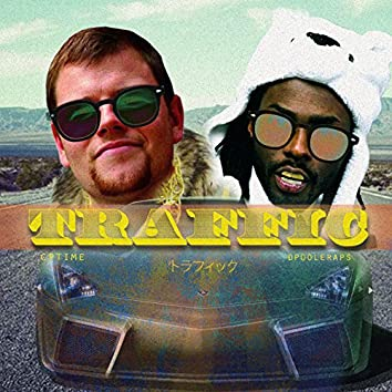 Traffic (feat. Dpooleraps)