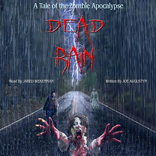 Dead Rain: A Tale of the Zombie Apocalypse audiobook cover art