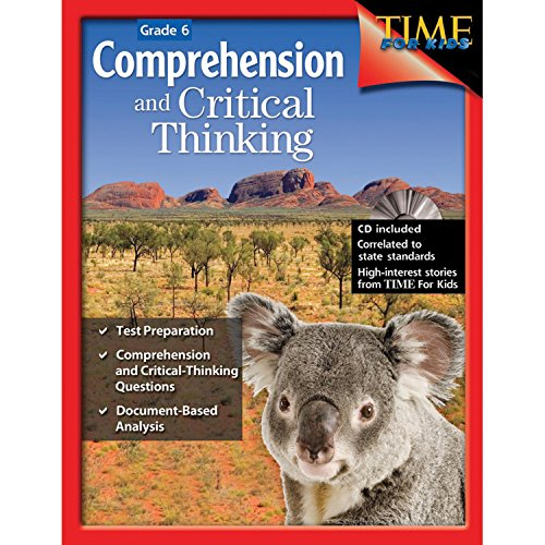 Comprehension and Critical Thinking 6th Grade – Sixth grade workbook with lessons to improve comprehension, critical thi