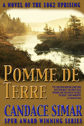 Pomme de Terre: A novel of the Minnesota Uprising (The Abercrombie Trail Book 2) (English Edition)